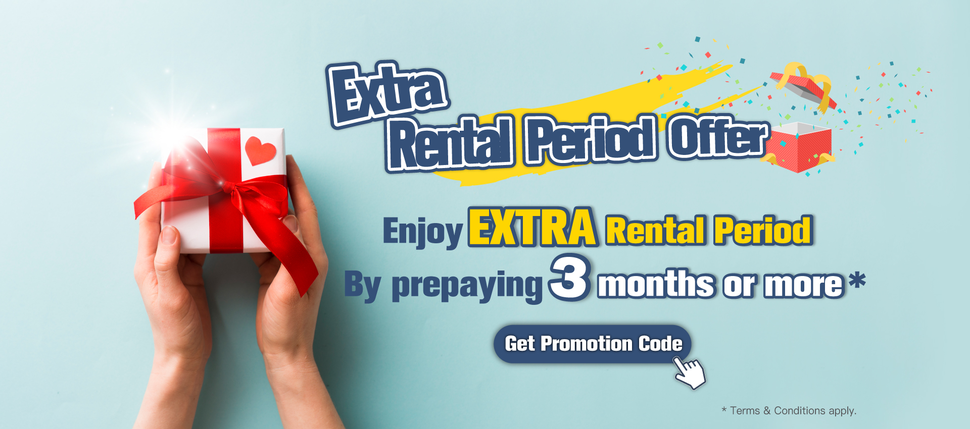 Extra Rental Period Offer : Enjoy EXTRA Rental Period by prepaying 3 months or more