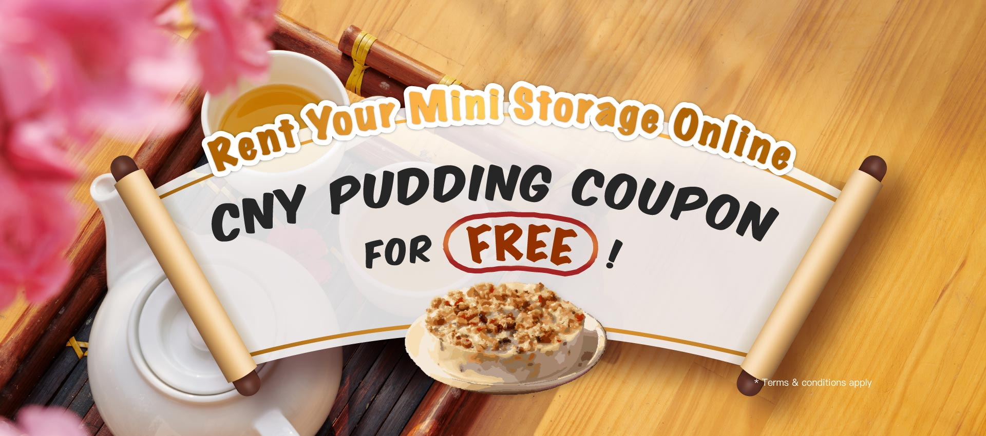 renting mini storages online may be gifted a CNY Pudding Coupon for FREE!
