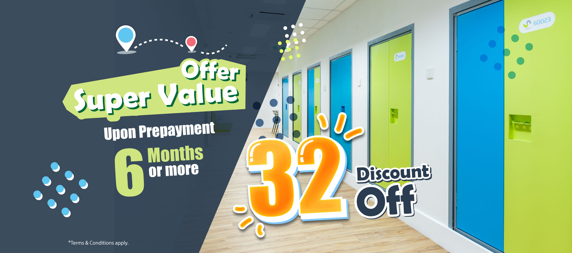 """Super Value Offer"" of 32% off discount upon a prepayment of 6 months or more!"